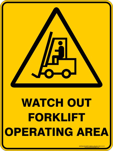 Warning Signs WATCH OUT FORKLIFT OPERATING AREA