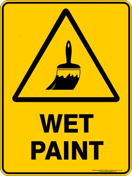 Warning Signs WET PAINT